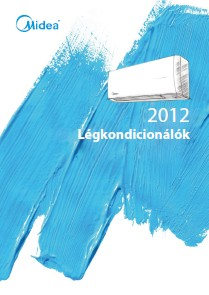 MIDEA kl�ma 2012 magyar nyelv� katal�gus